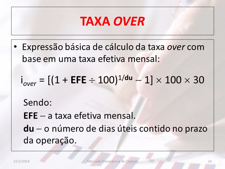 TAXA OVER iover = [(1 + EFE  100)1/du  1]  100  30